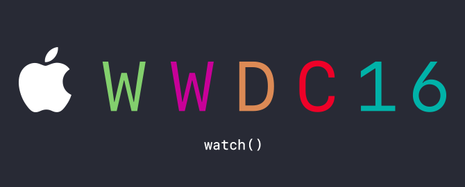 WWDC 2016 developer round up
